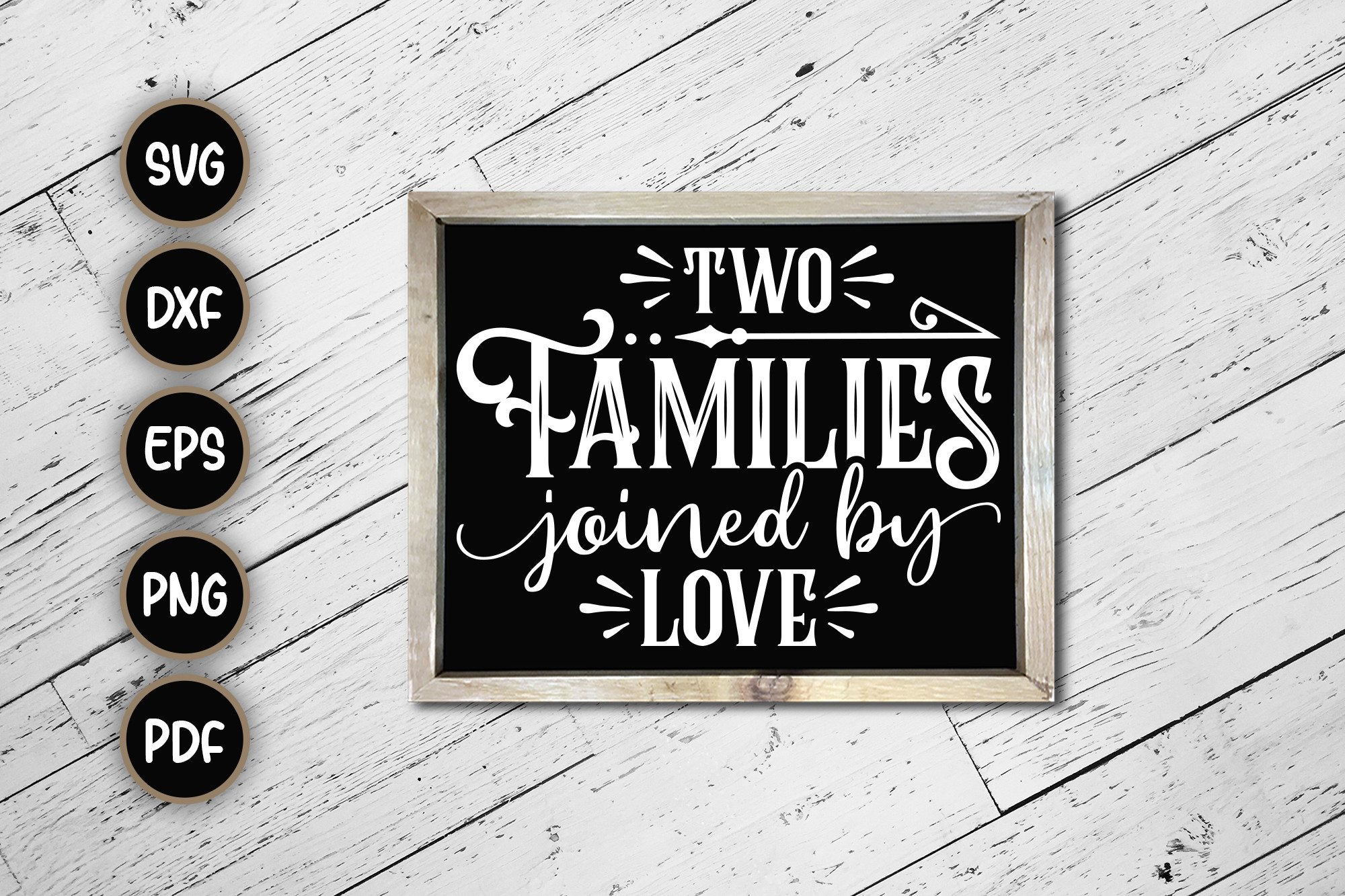 Two Families Joined by Love Sign SVG SVG File