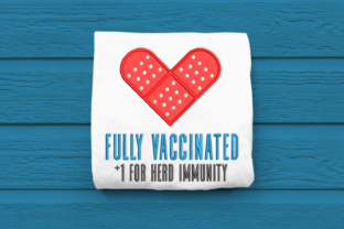 Fully Vaccinated Applique Awareness Embroidery Design By DesignedByGeeks