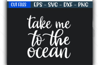 Print on Demand: Travel Design, Take Me to the Ocean Graphic Print Templates By GraphicsBooth