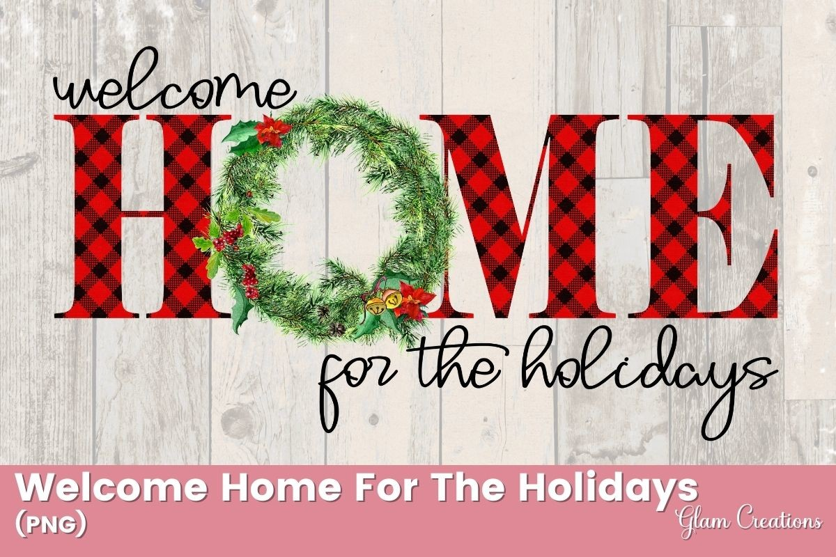 Welcome Home for the Holidays Doormat SVG File