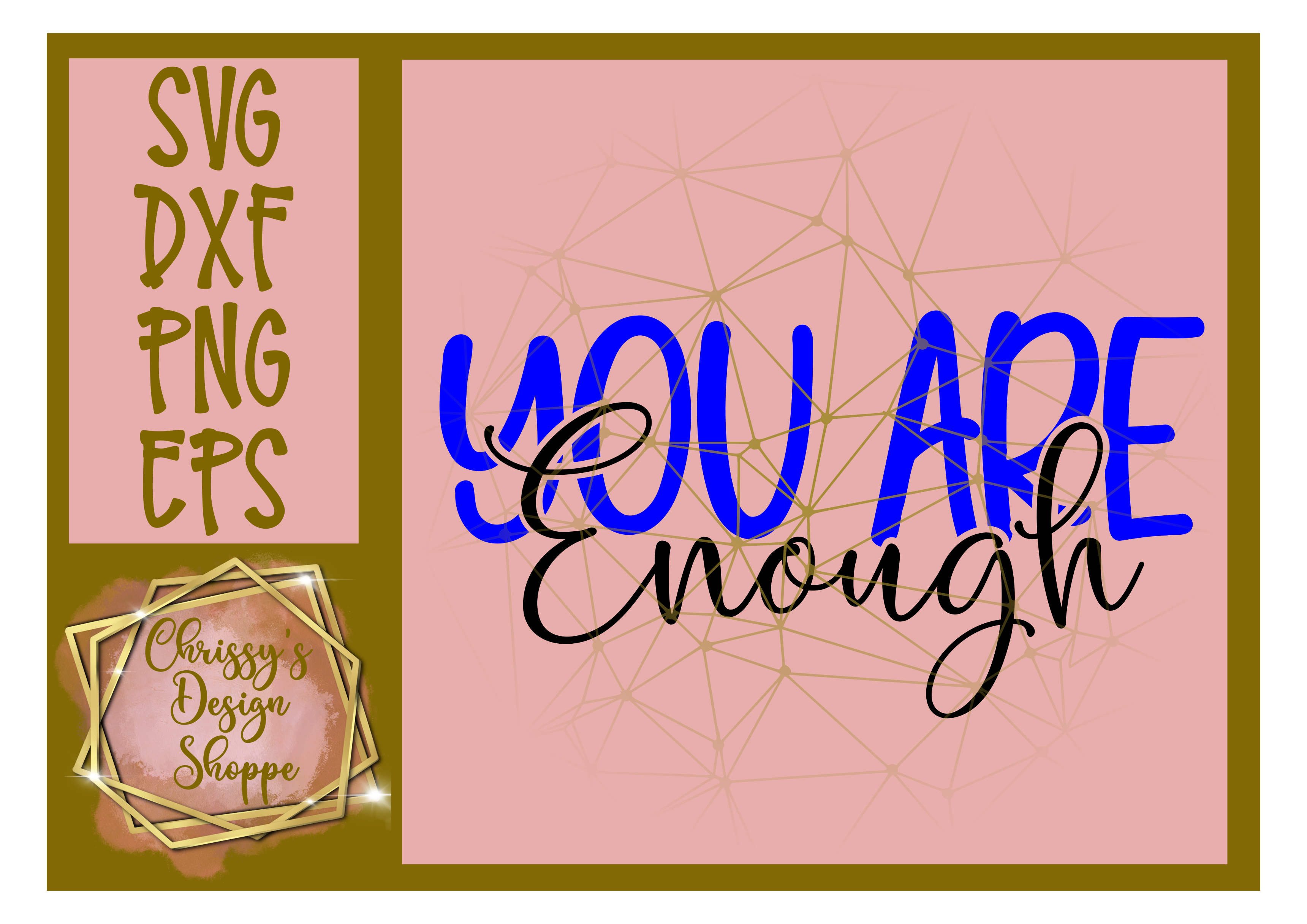 You Are Enough Inspirational SVG SVG File