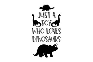 Just a Boy Who Loves Dinosaurs Designs & Drawings Craft Cut File By Creative Fabrica Crafts 2
