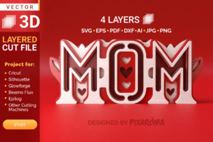 Mom Love 3D Layered SVG Cut File Graphic Crafts By pixaroma