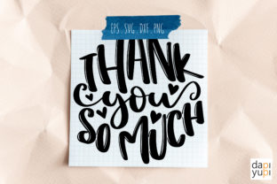 Print on Demand: Thank You so Much Round Lettering SVG Cu Graphic Crafts By dapiyupi