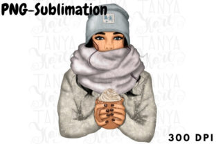 Winter Girl with Coffee |Png Sublimation Graphic Illustrations By Tanya Kart