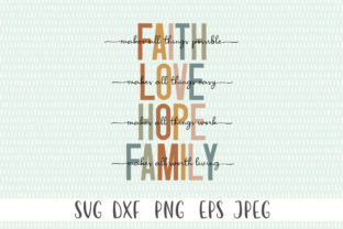 Faith Love Hope Family SVG Graphic Crafts By Simply Cut Co