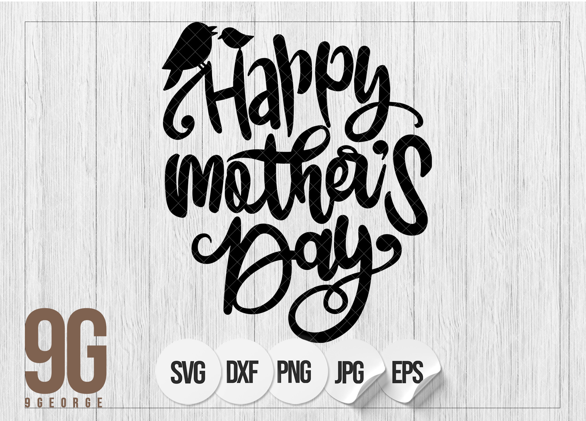 Happy Mother's Day , Mothers Day Quotes SVG File