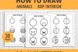 Print on Demand: How to Draw Animals Step by Step KDP Graphic KDP Interiors By PrintablesCC