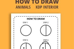 Print on Demand: How to Draw Animals Step by Step KDP Graphic KDP Interiors By PrintablesCC 4