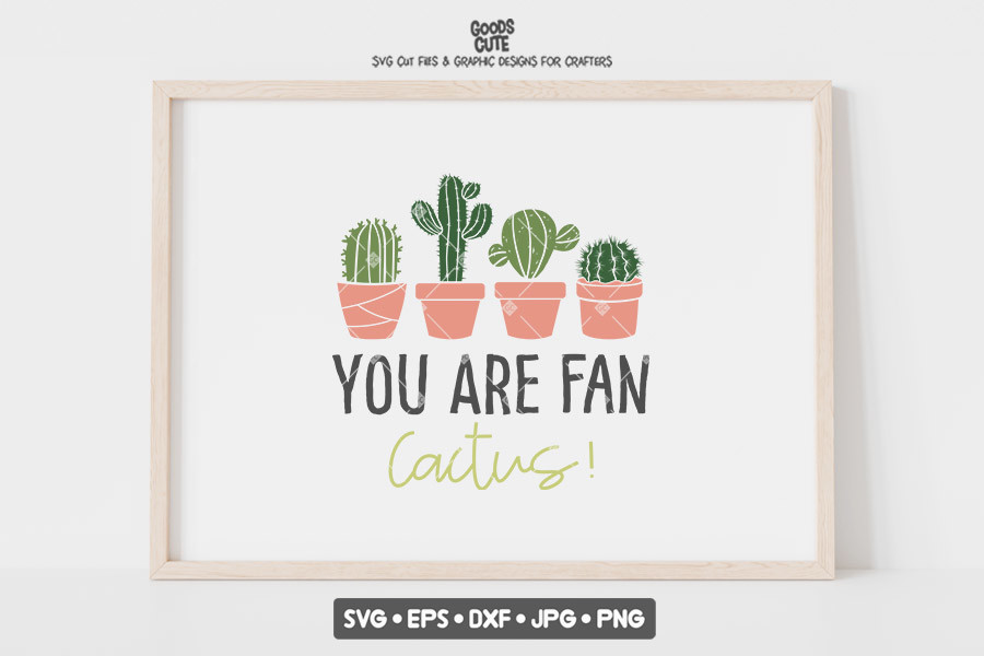 You Are Fan Cactus SVG File