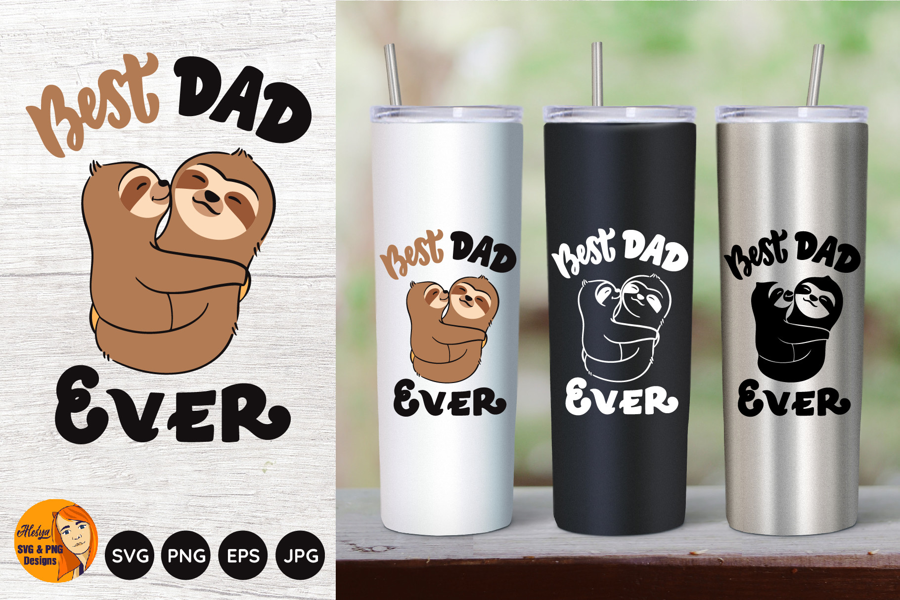Best Dad Ever. Dad and Son. Sloth... SVG File