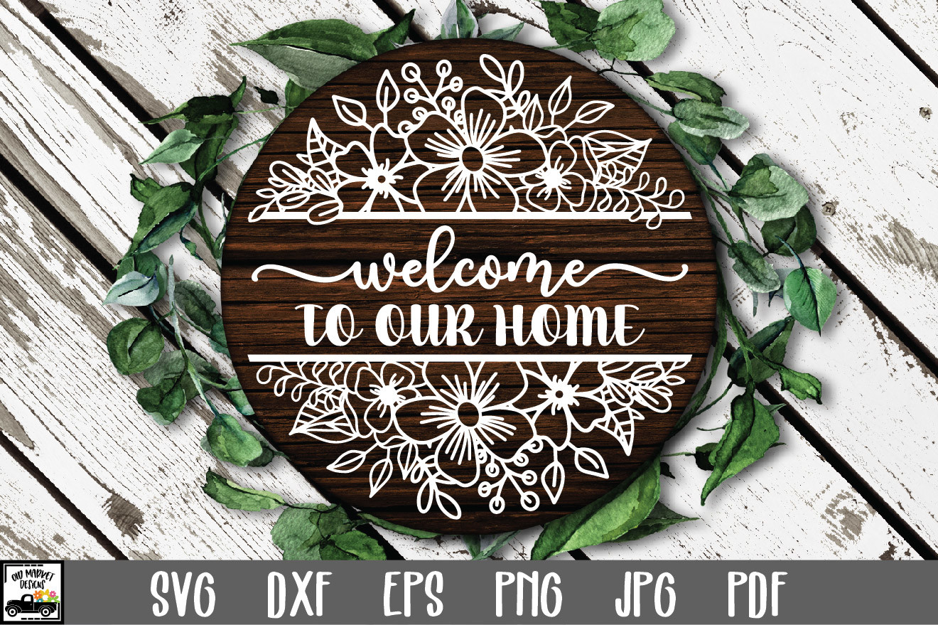 Welcome to Our Home SVG File SVG File