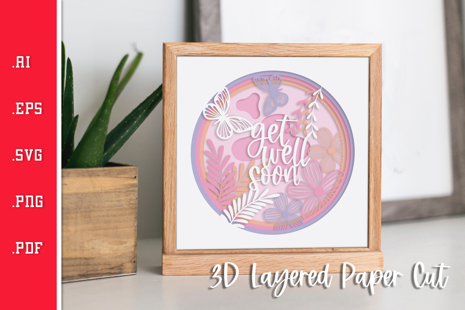 Get Well Wishes 3D Layered Paper Cut... SVG File