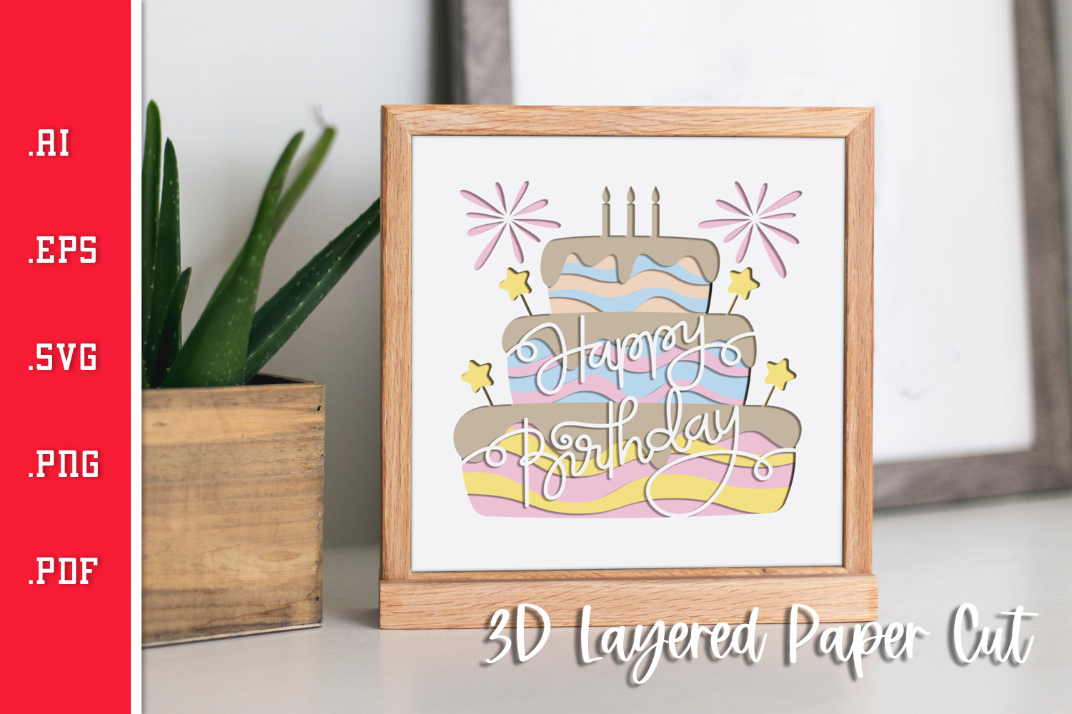 Happy Birthday Cake 3D Layered Paper Cut SVG File