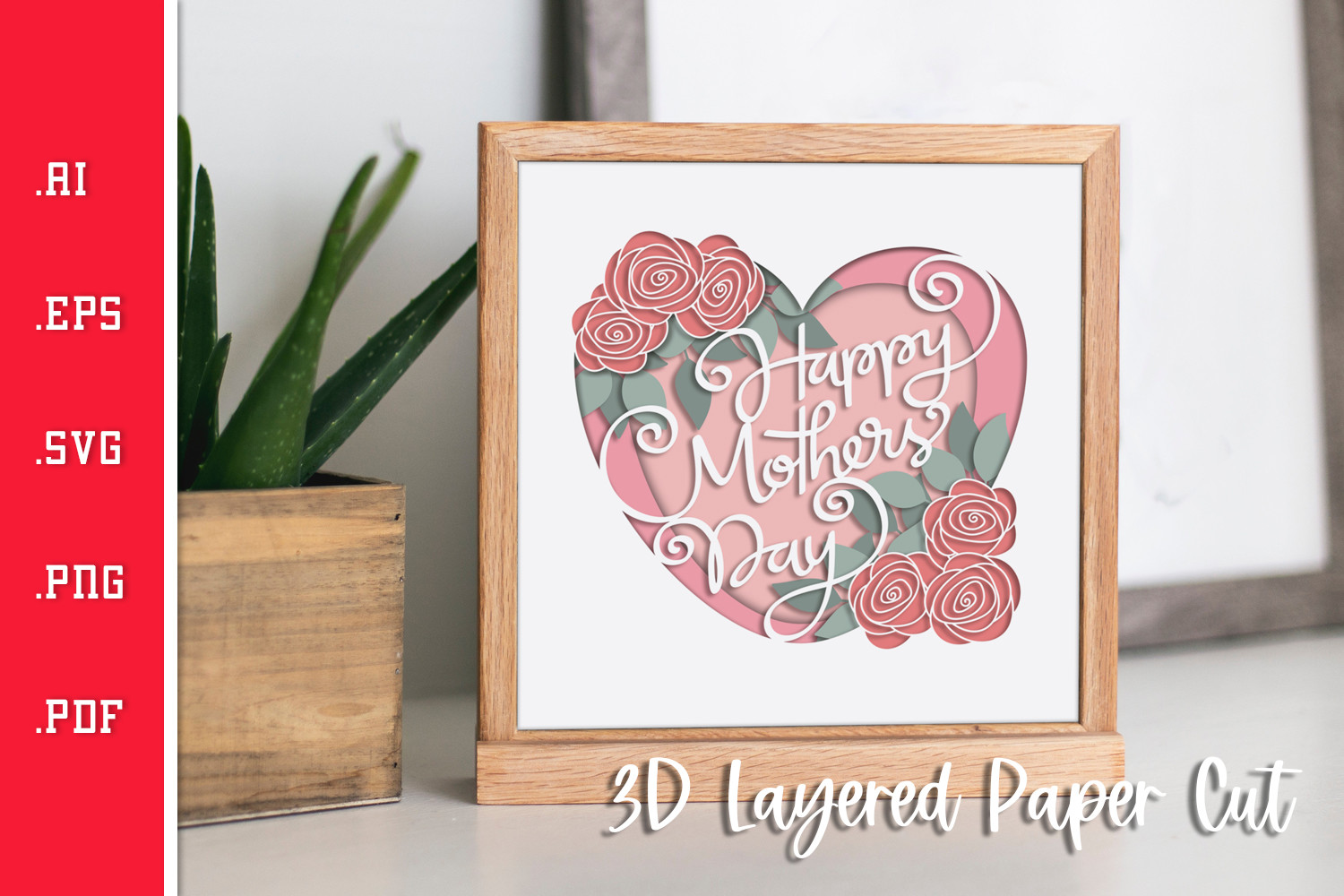 Mothers Day Roses 3D Layered Paper Cut SVG File