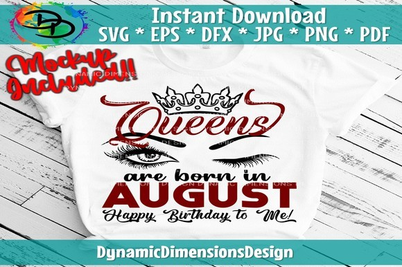 Queens Are Born in August SVG File