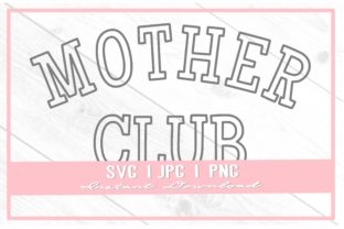 Print on Demand: Vintage Mother Club Varsity Mother's Day Graphic Illustrations By thecouturekitten