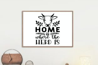 Home is Where the Herd is, Farmhouse Svg Graphic Illustrations By VectorEnvy 1