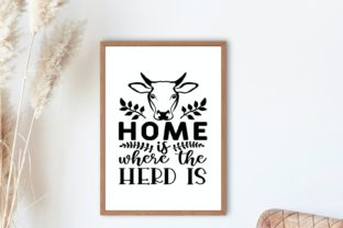 Home is Where the Herd is, Farmhouse Svg Graphic Illustrations By VectorEnvy 2