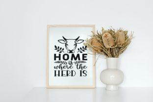 Home is Where the Herd is, Farmhouse Svg Graphic Illustrations By VectorEnvy 3