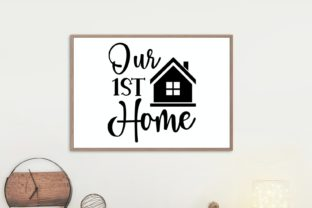 Our First Home | Farmhouse Sign Svg Graphic Illustrations By VectorEnvy 1