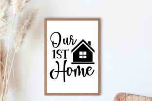 Our First Home | Farmhouse Sign Svg Graphic Illustrations By VectorEnvy 2