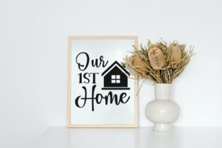 Our First Home | Farmhouse Sign Svg Graphic Illustrations By VectorEnvy 3