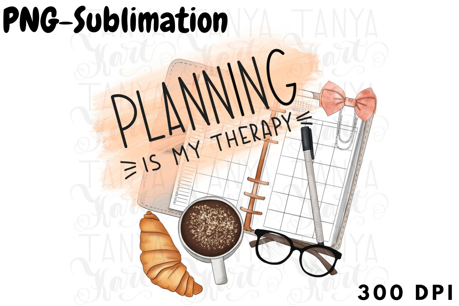 Planning is My Therapy Png Sublimation SVG File