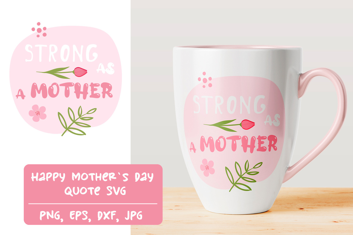 Strong As a Mother SVG File