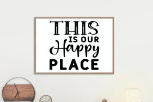 This is Our Happy Place   Farmhouse Svg Graphic Illustrations By VectorEnvy 1
