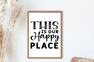 This is Our Happy Place   Farmhouse Svg Graphic Illustrations By VectorEnvy 2