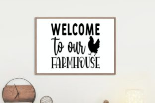 Welcome to Our Farmhouse | House Svg Graphic Illustrations By VectorEnvy 1