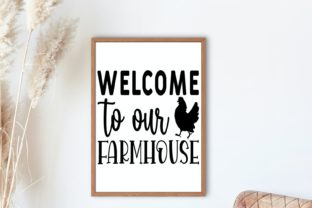 Welcome to Our Farmhouse | House Svg Graphic Illustrations By VectorEnvy 2