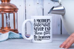 A Mother's Love Will Never End Graphic Illustrations By VectorEnvy