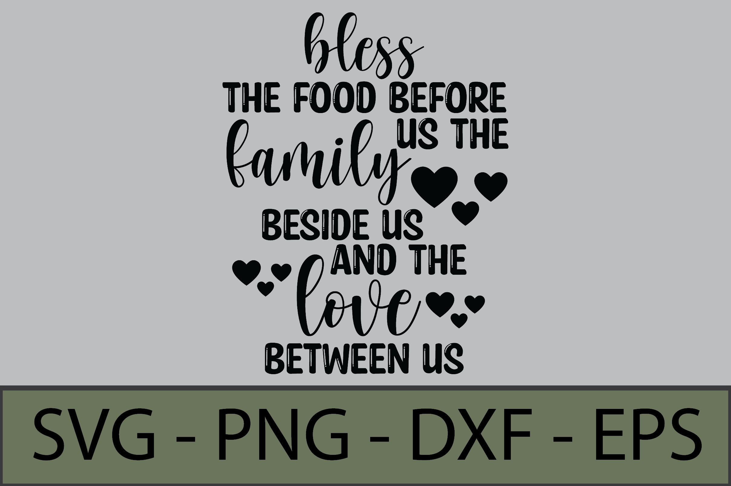 Bless the Food Before Us the Family SVG File