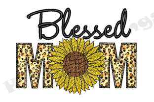 Print on Demand: Blessed Mom Sunflower Applique Mother's Day Embroidery Design By HicretDesings