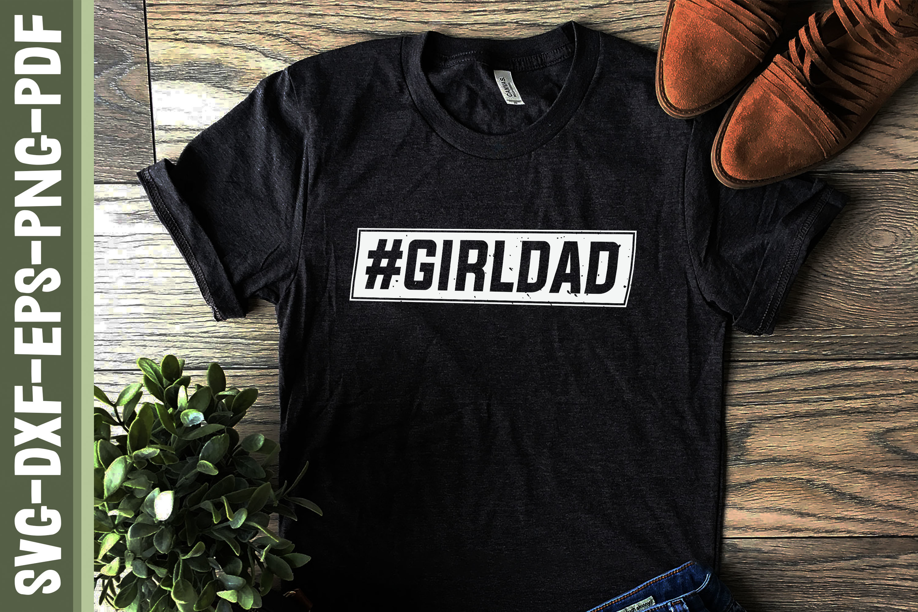 Girldad Hashtag Father's Day Gift SVG File