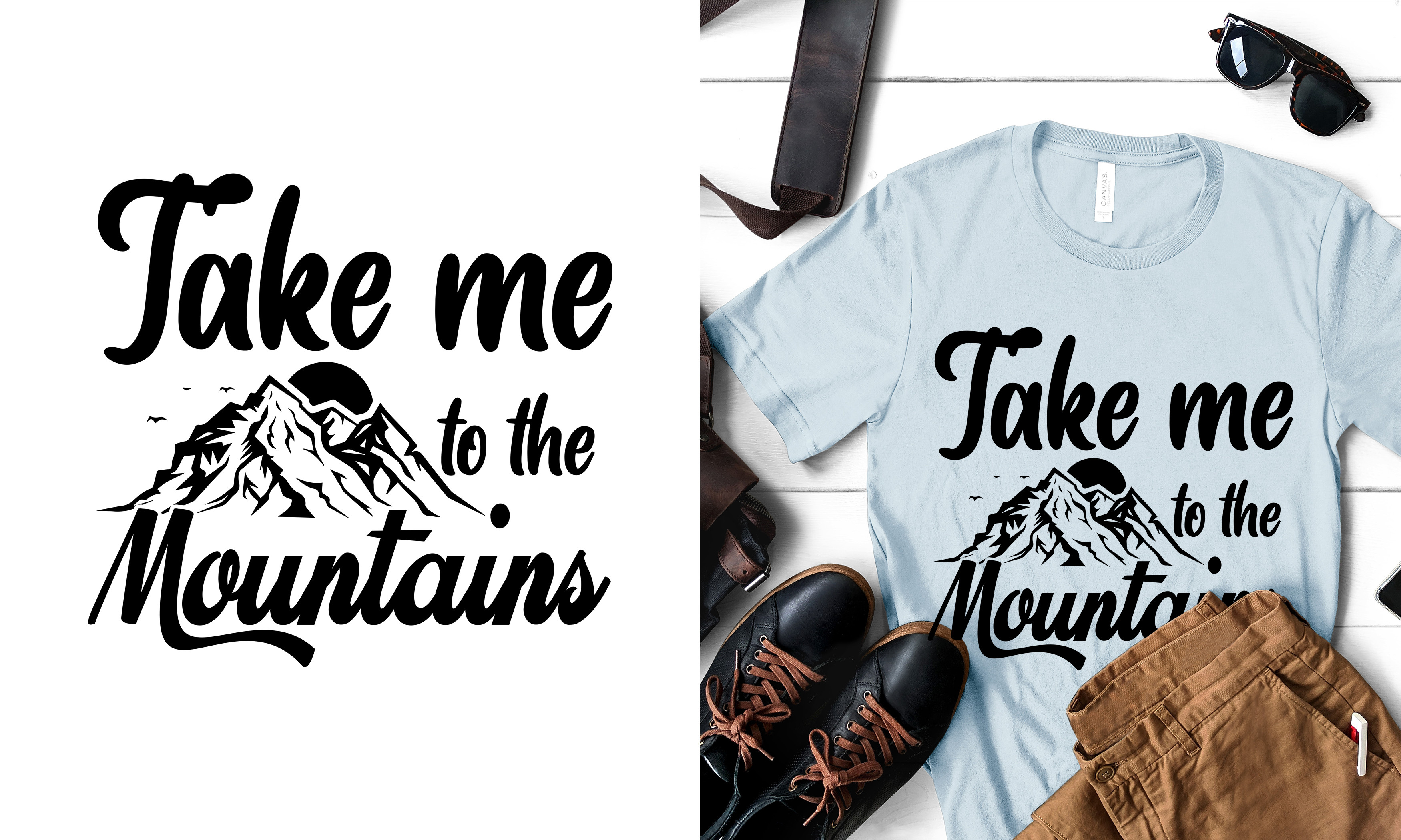 Take Me to the Mountains T Shirt… SVG File