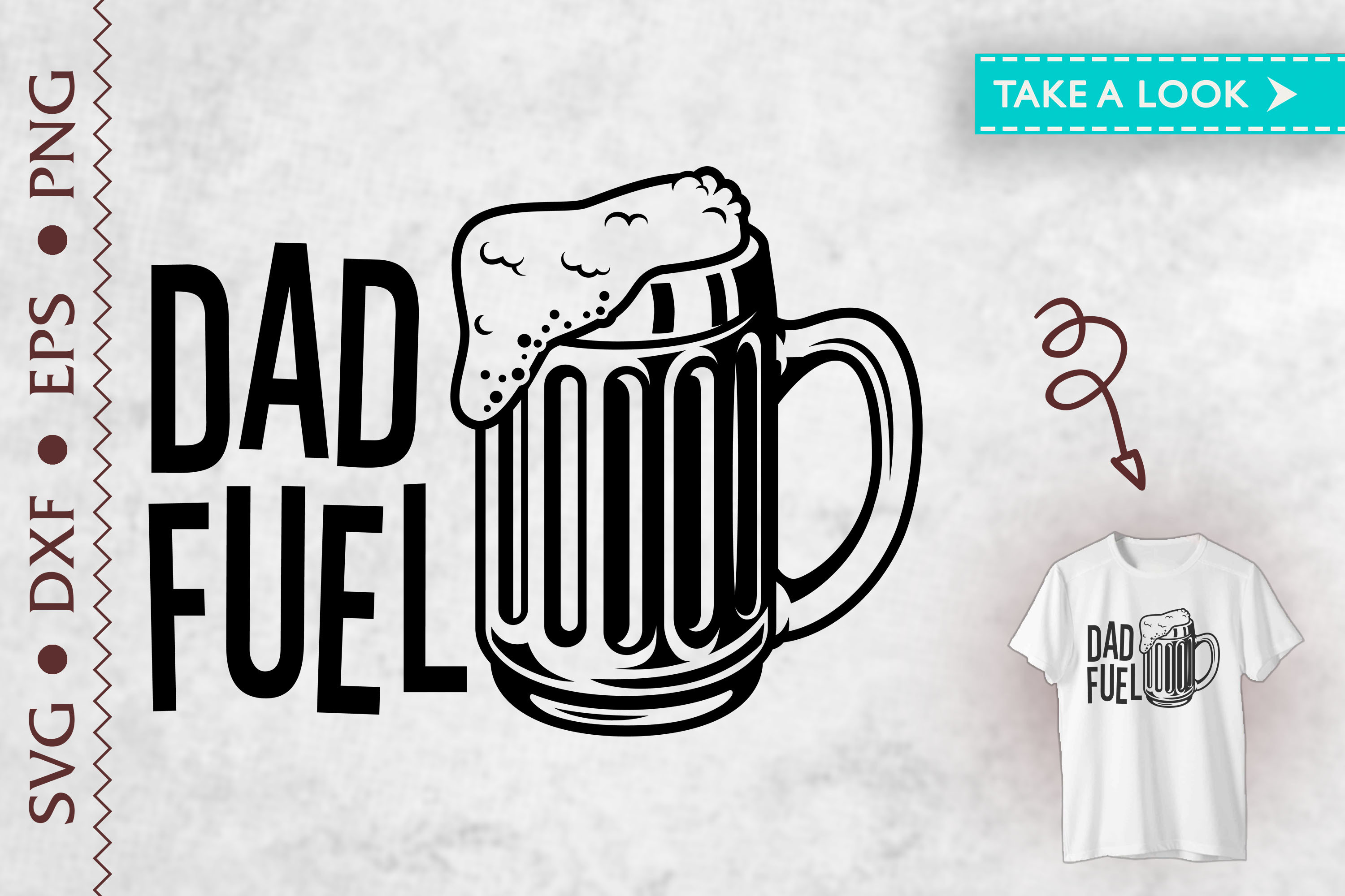 Dad Fuel Father's Day Gift Beer Dad SVG File