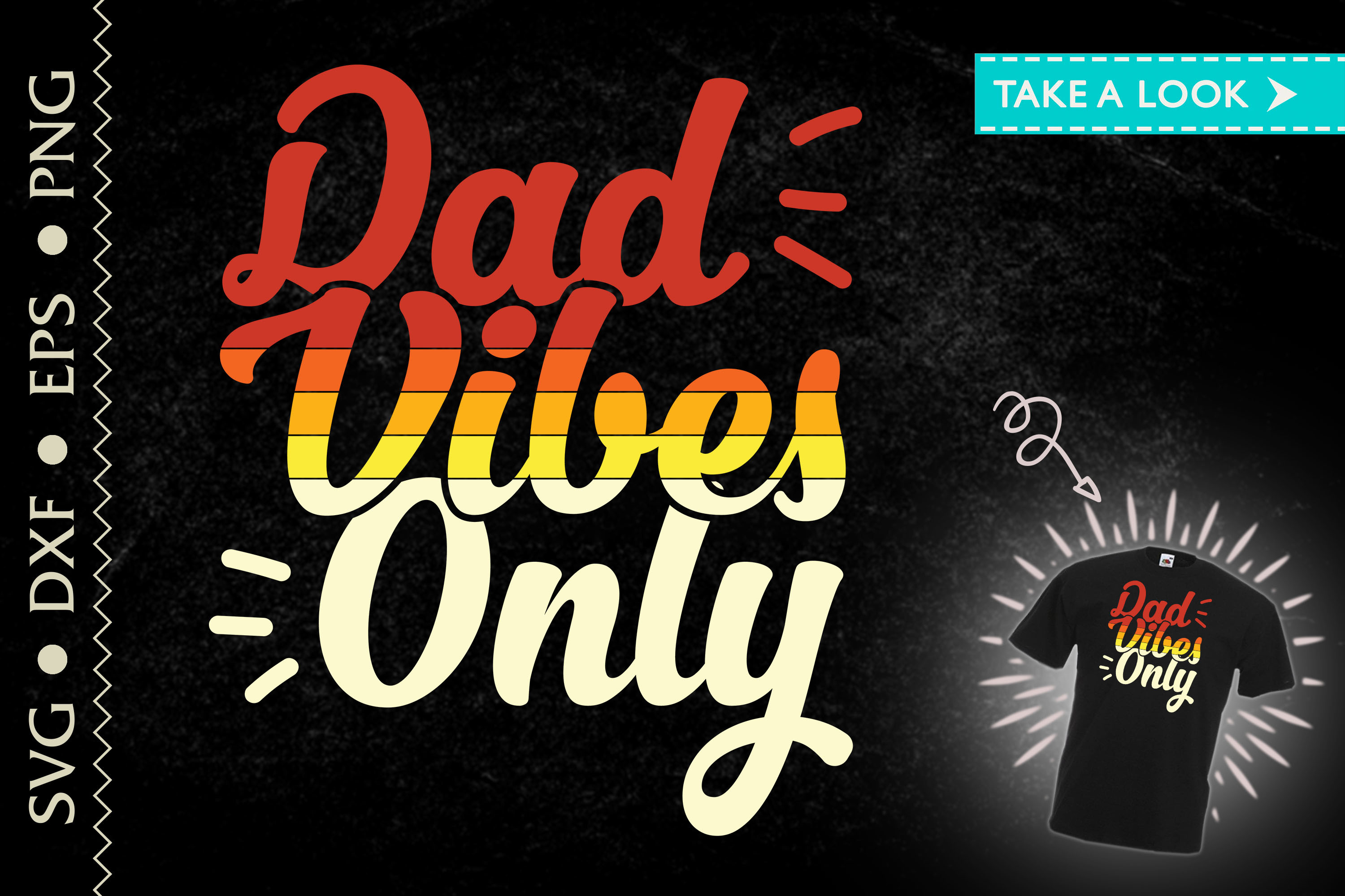 Father's Day Gift Dad Vibes Only SVG File