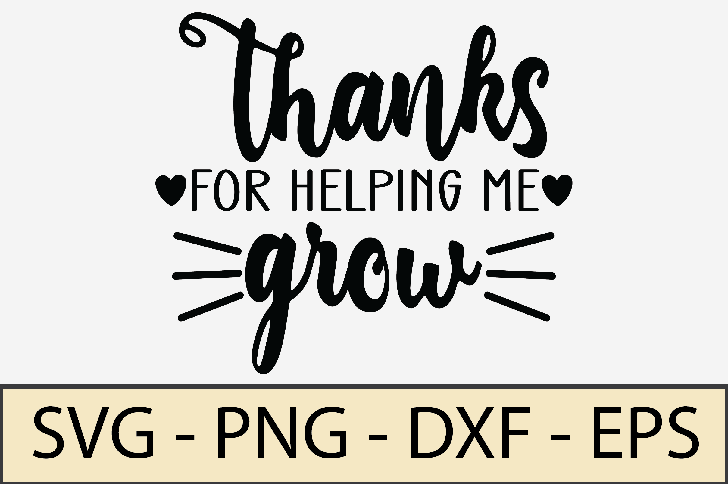 Thank You for Helping Me Grow SVG File