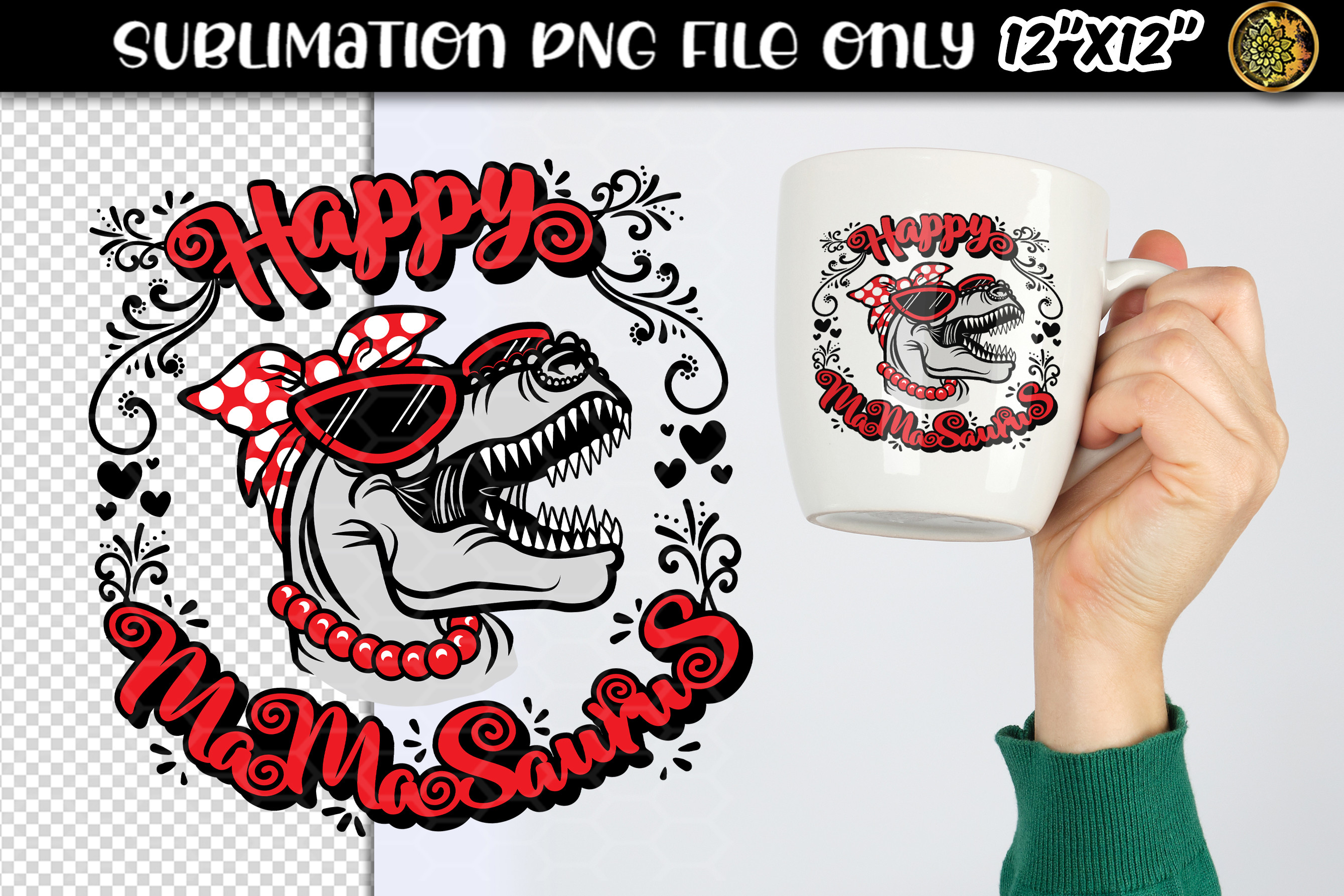 Happy Mamasaurus Sublimation Clipart SVG File