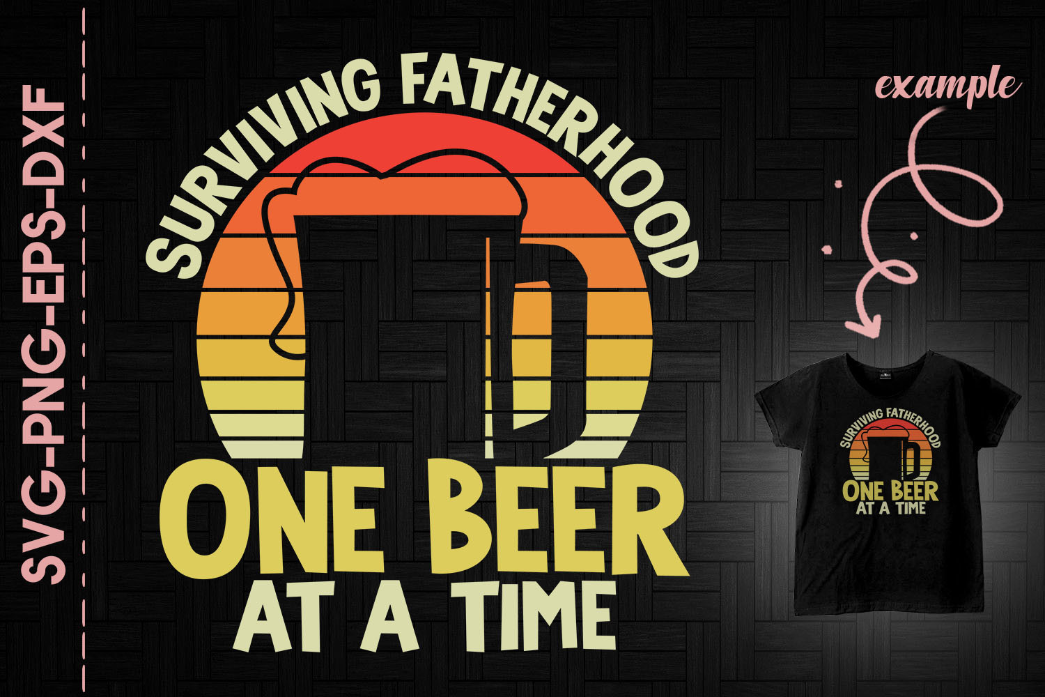 Surviving Fatherhood One Beer at a Time SVG File