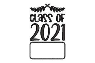 Class of 2021 School & Education Embroidery Design By Embroidery Designs