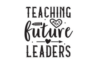 Teaching Our Future Leaders Graphic Print Templates By Typo Creaty