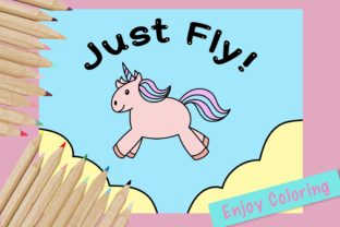 Cute Coloring Page - Unicorn_Just_Fly Graphic Coloring Pages & Books Kids By jennythip 2