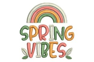 Spring Vibes Spring Embroidery Design By Embroidery Designs