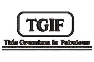TGIF This Grandma is Fabulous Grandparents Embroidery Design By Embroidery Designs