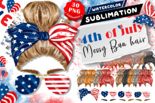 4th of July Messy Bun Hair Sublimation Graphic Illustrations By Hippogifts 1