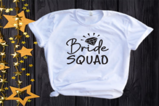Bride Squad Svg | Wedding | Bridal Party Graphic Illustrations By VectorEnvy